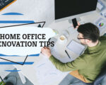 Top Home Office Renovation Tips and Tricks